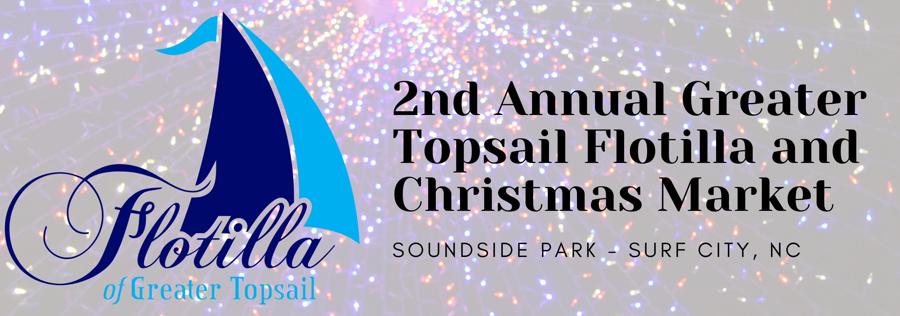 2nd Annual Greater Topsail Flotilla and Christmas Market